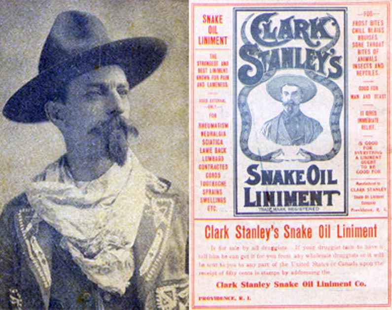 [Left] Photo of Clark Stanley. [Right] The cover for Clark Stanley's Snake Oil Liniment. It features a description of the product's uses, and a man wearing a hat with two snakes surrounding him. 1905 (Public Domain)